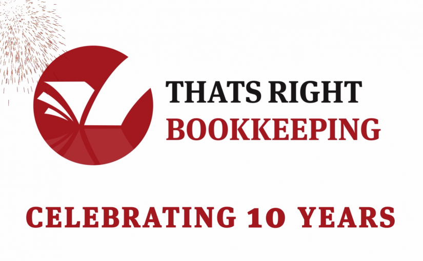 Thats Right Bookkeeping Celebrates 10 Years in Business